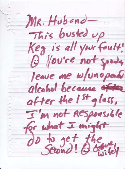 BUSTED UP KEG NOTE